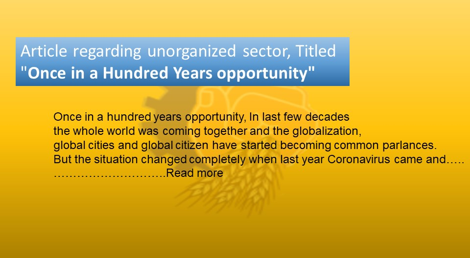 """Article regarding unorganized sector, Titled """"Once in a Hundred Years opportunity"""""""
